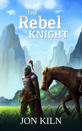 The Rebel Knight